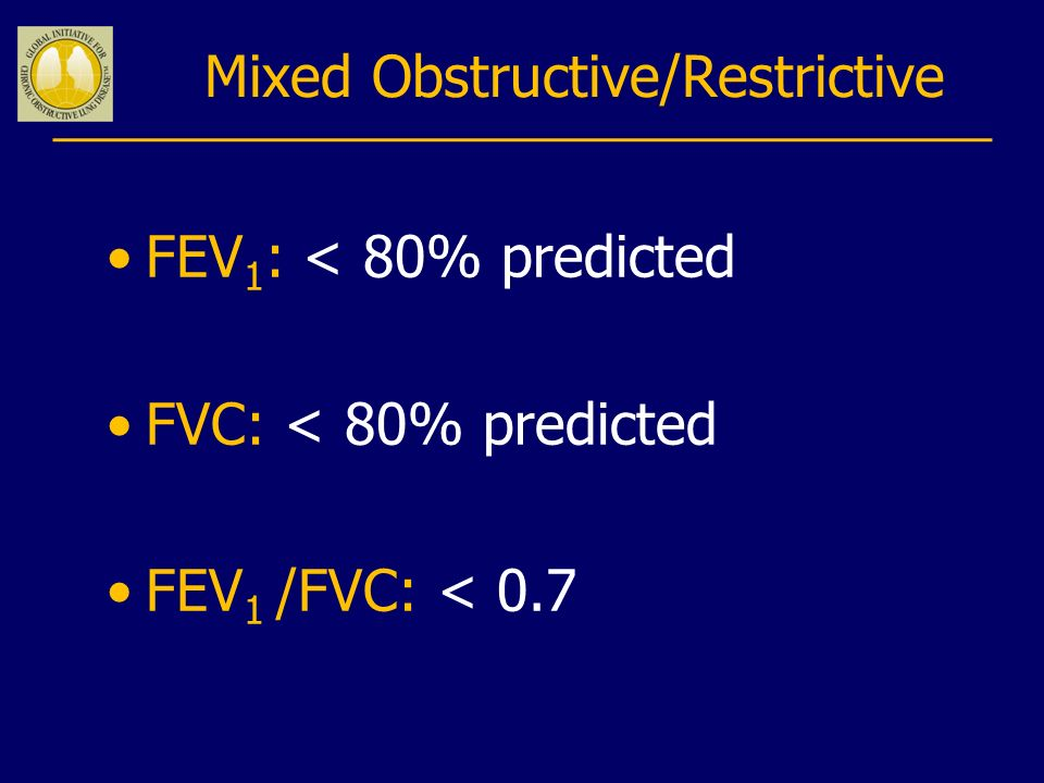 Mixed Obstructive/Restrictive