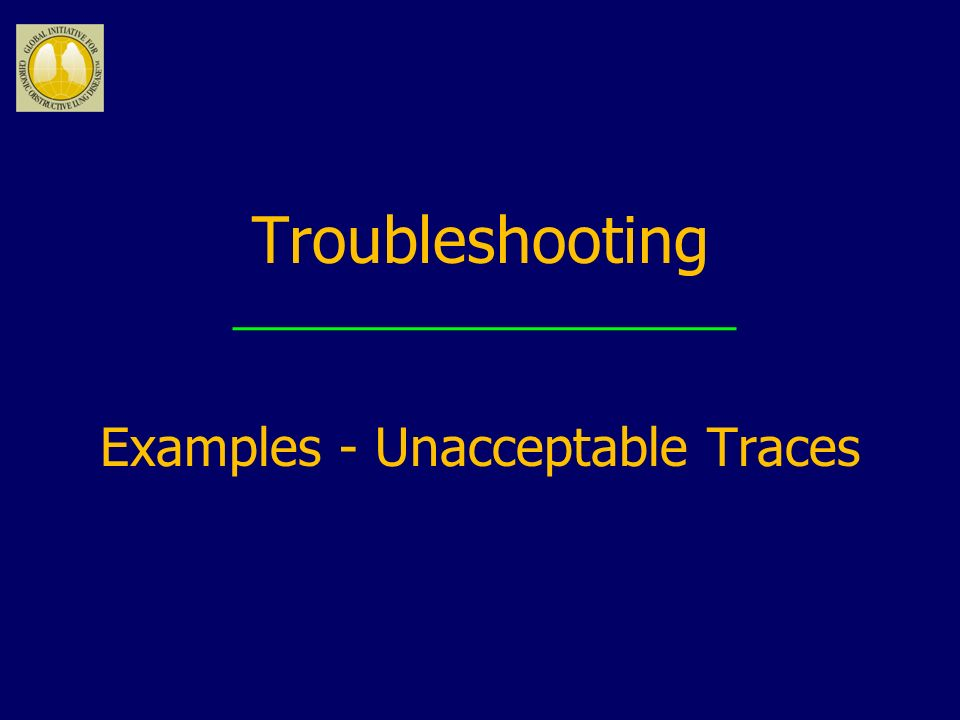 Examples - Unacceptable Traces
