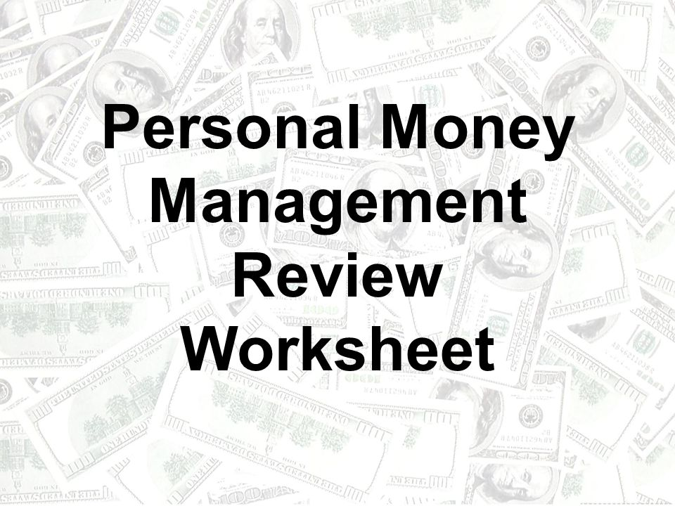 Personal Money Management Review Worksheet