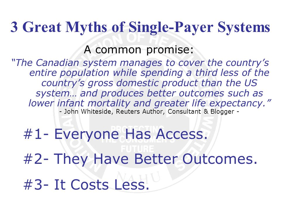 3 Great Myths of Single-Payer Systems