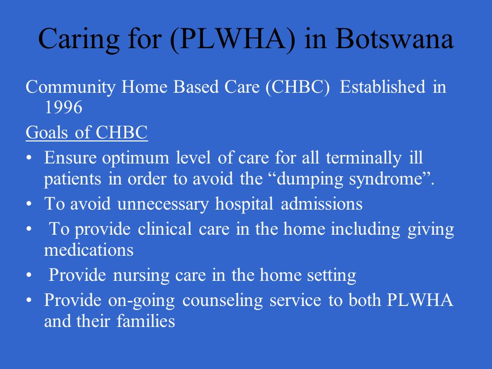 Caring for (PLWHA) in Botswana