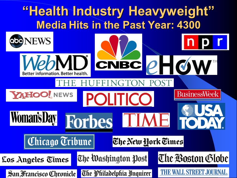 Health Industry Heavyweight Media Hits in the Past Year: 4300