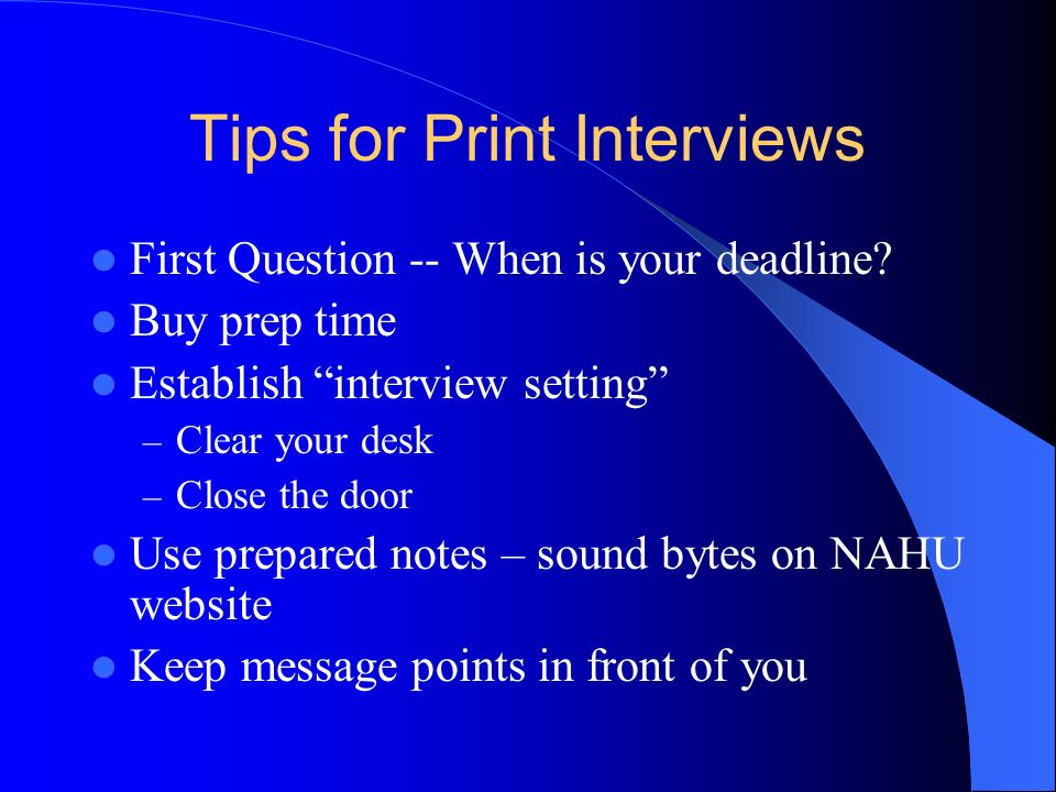 Tips for Print Interviews