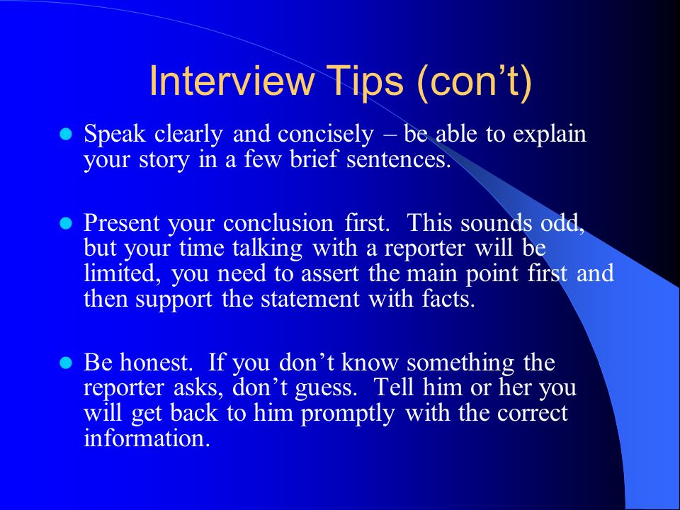 Interview Tips (con't)
