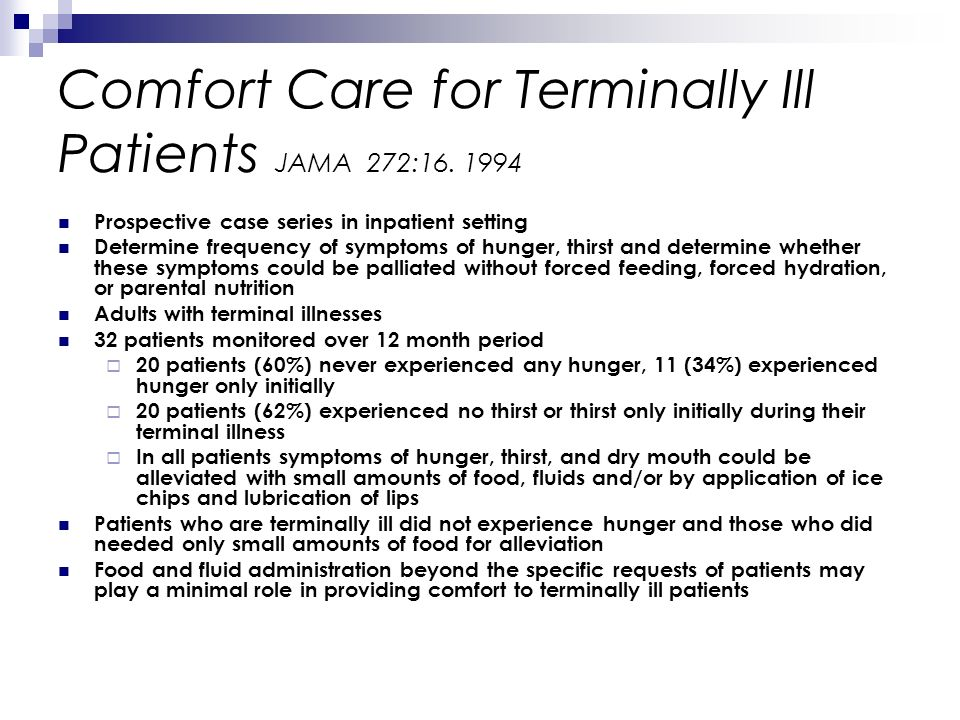 Comfort Care for Terminally Ill Patients JAMA 272:16. 1994