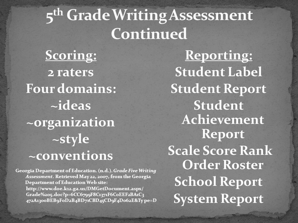 5th Grade Writing Assessment Continued