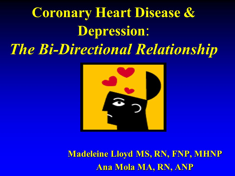 Coronary Heart Disease & Depression: The Bi-Directional Relationship