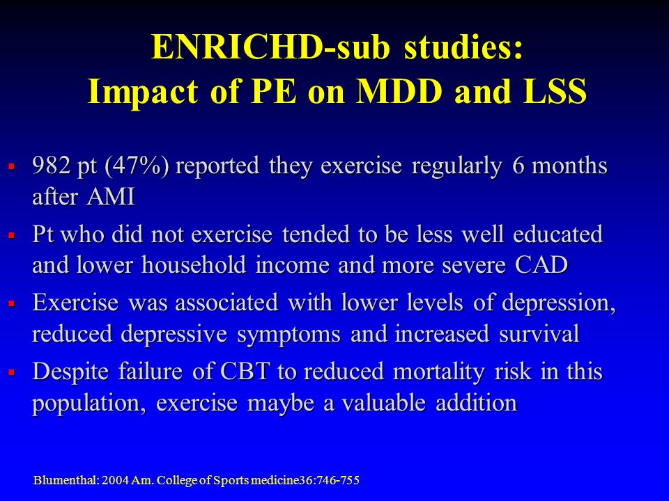 ENRICHD-sub studies: Impact of PE on MDD and LSS