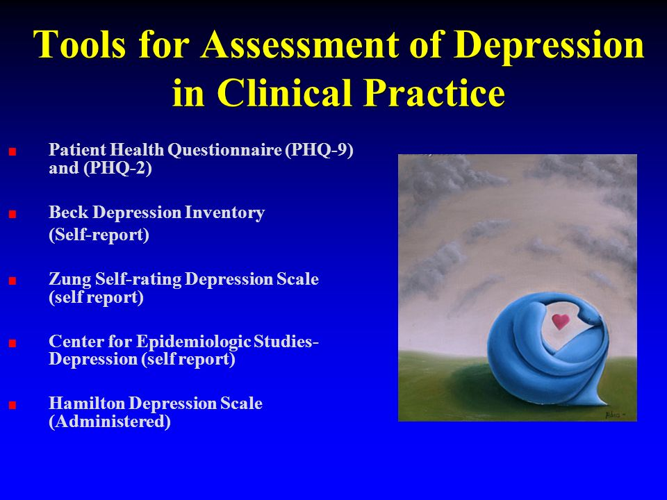 Tools for Assessment of Depression in Clinical Practice