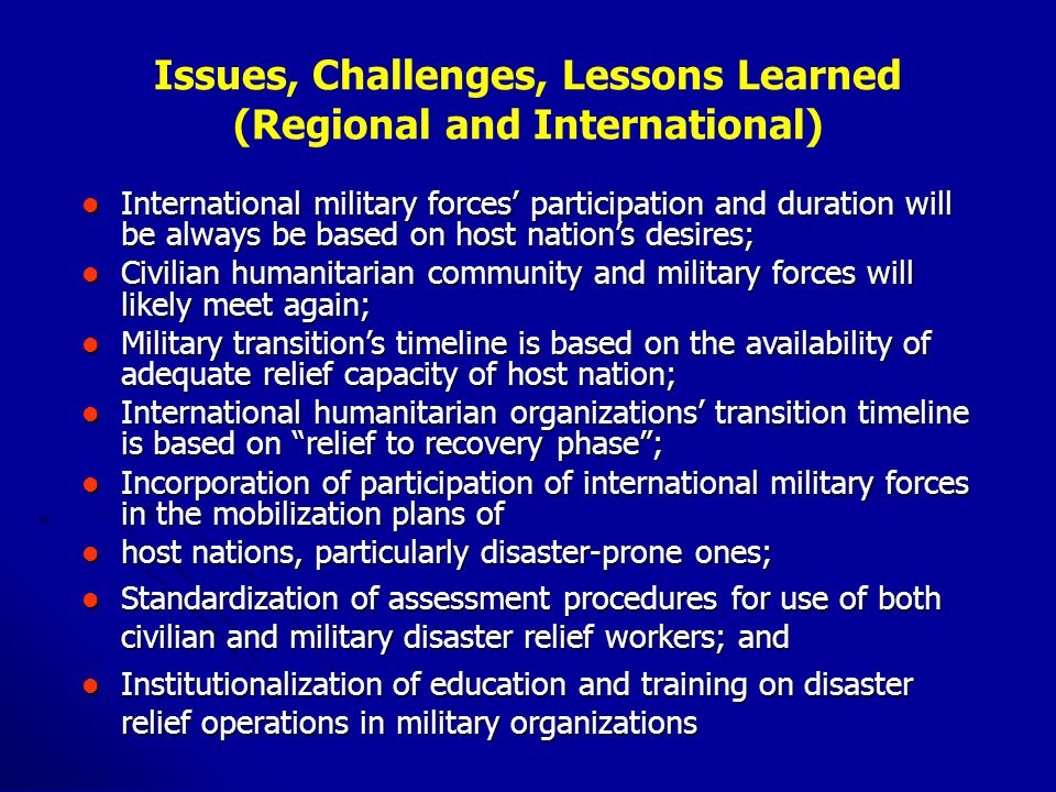 Issues, Challenges, Lessons Learned (Regional and International)