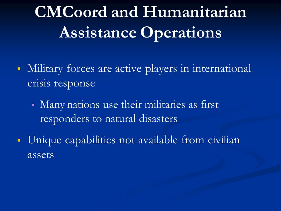 CMCoord and Humanitarian Assistance Operations
