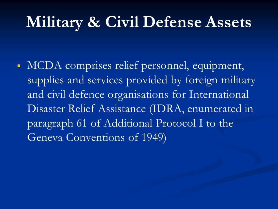 Military & Civil Defense Assets