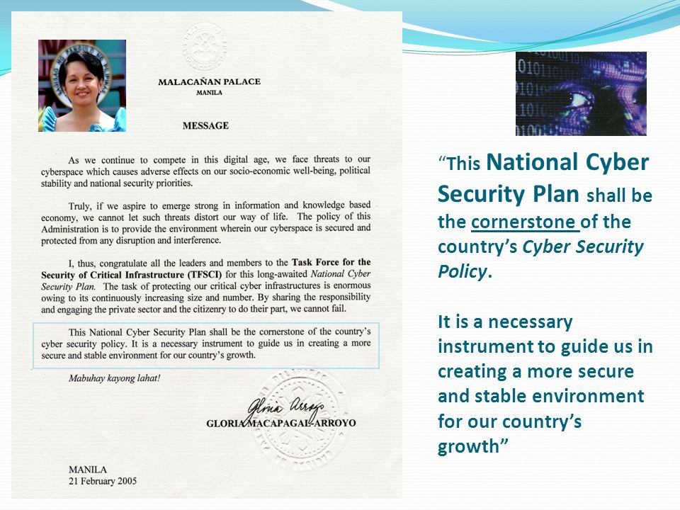This National Cyber Security Plan shall be the cornerstone of the country's Cyber Security Policy.