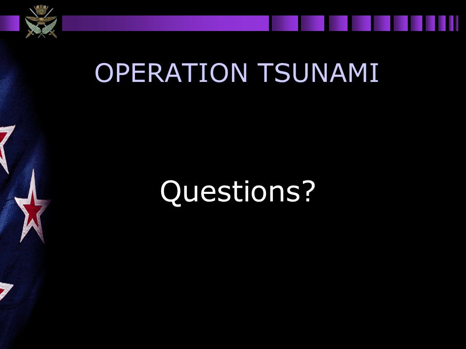 OPERATION TSUNAMI Questions