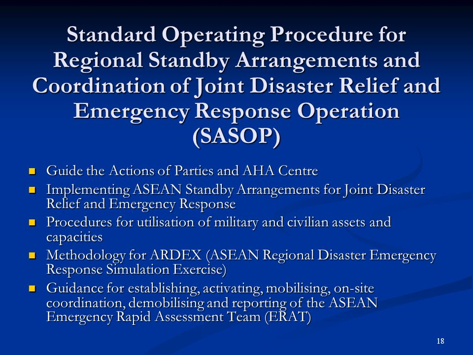 Standard Operating Procedure for Regional Standby Arrangements and Coordination of Joint Disaster Relief and Emergency Response Operation (SASOP)‏