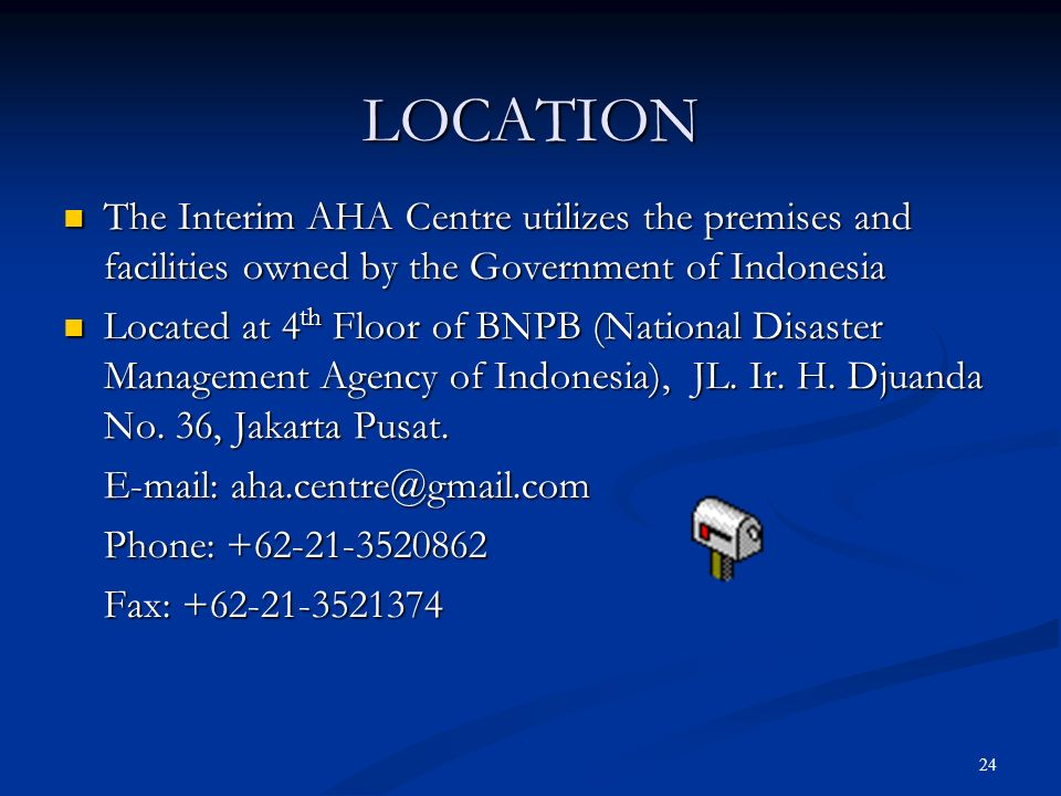 LOCATION The Interim AHA Centre utilizes the premises and facilities owned by the Government of Indonesia.