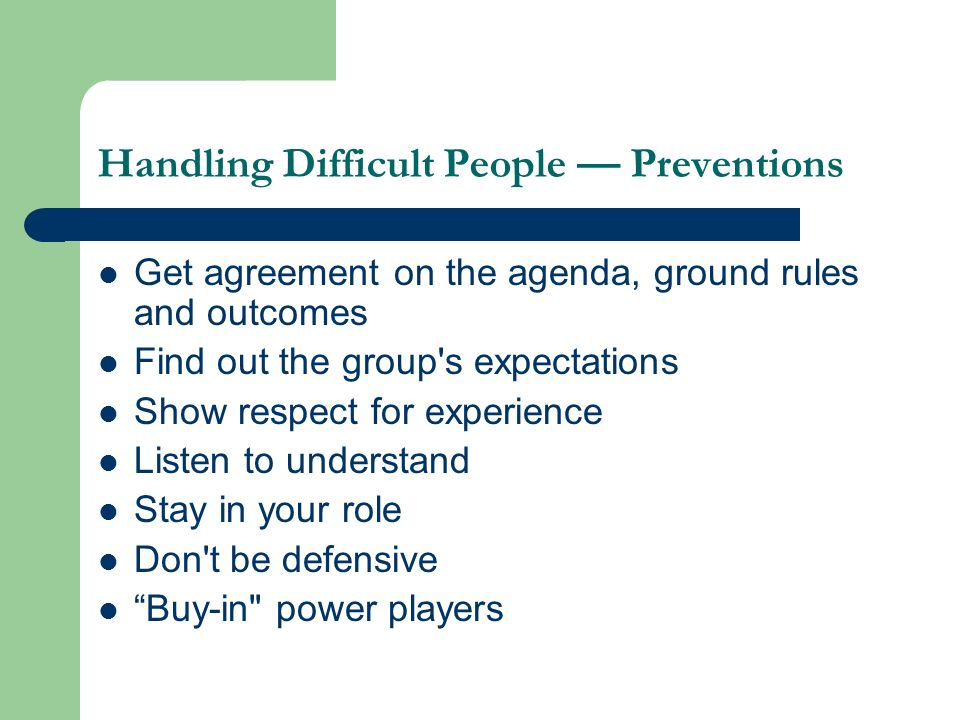 Handling Difficult People — Preventions