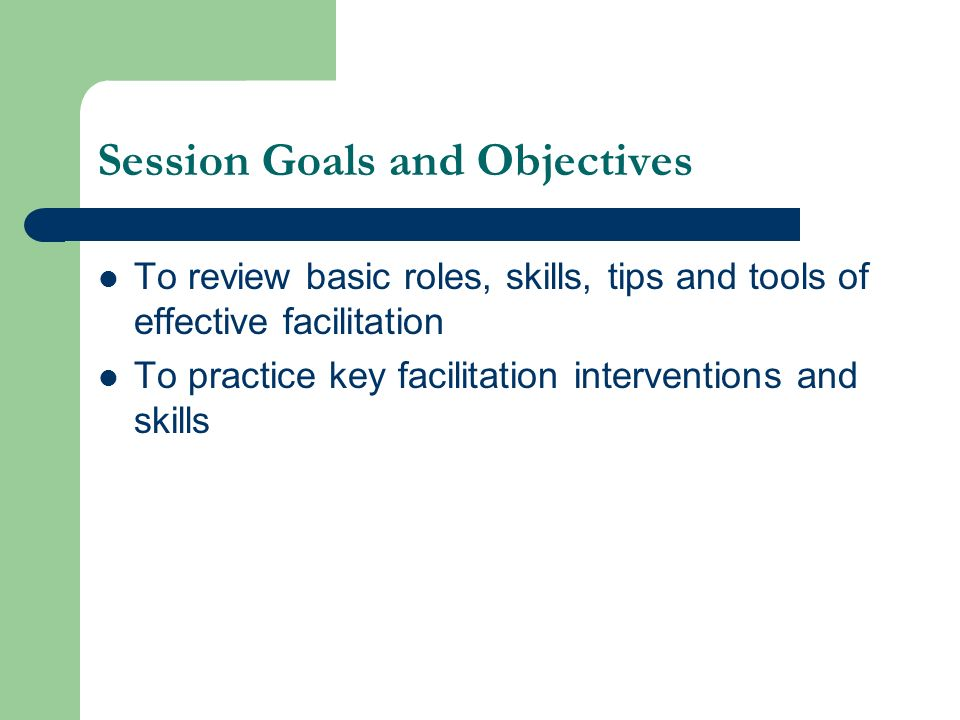 Session Goals and Objectives
