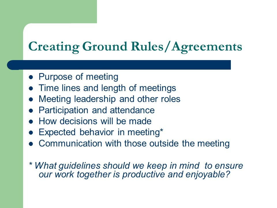Creating Ground Rules/Agreements