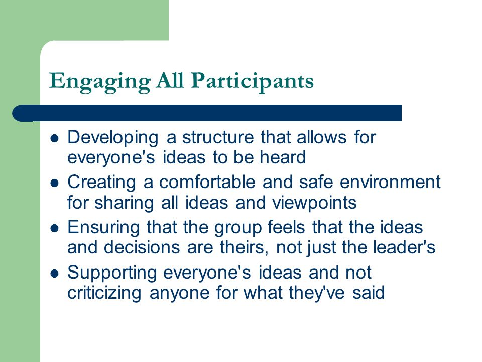 Engaging All Participants
