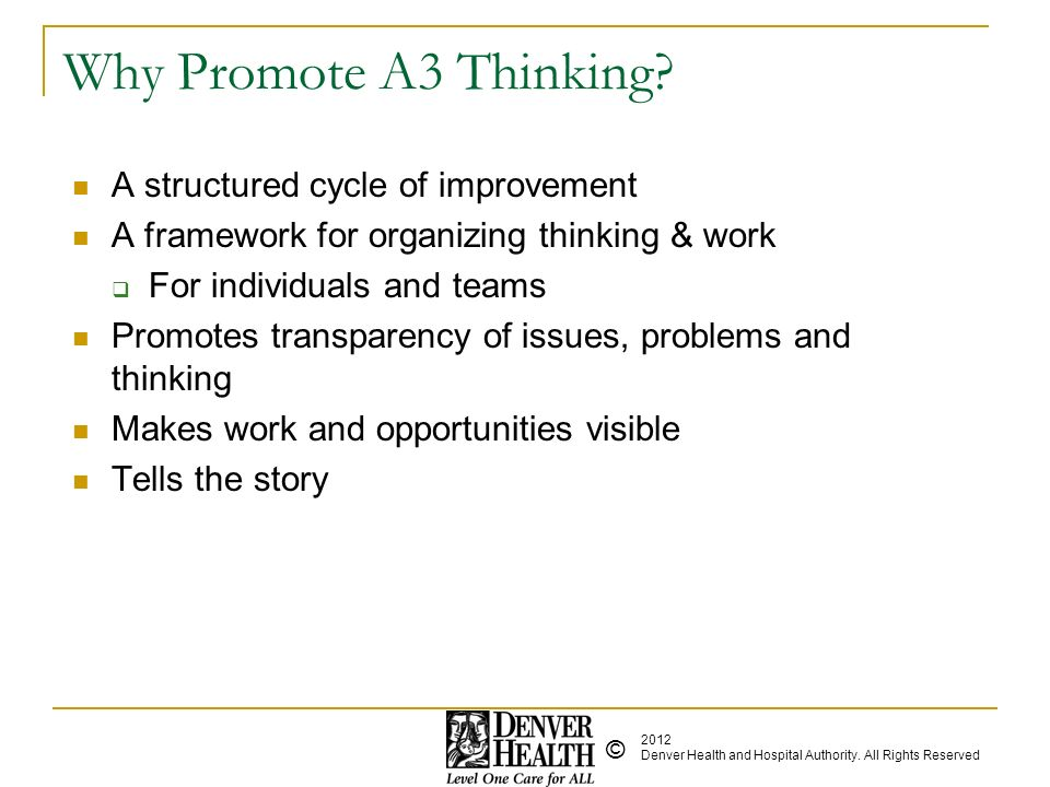 Why Promote A3 Thinking A structured cycle of improvement