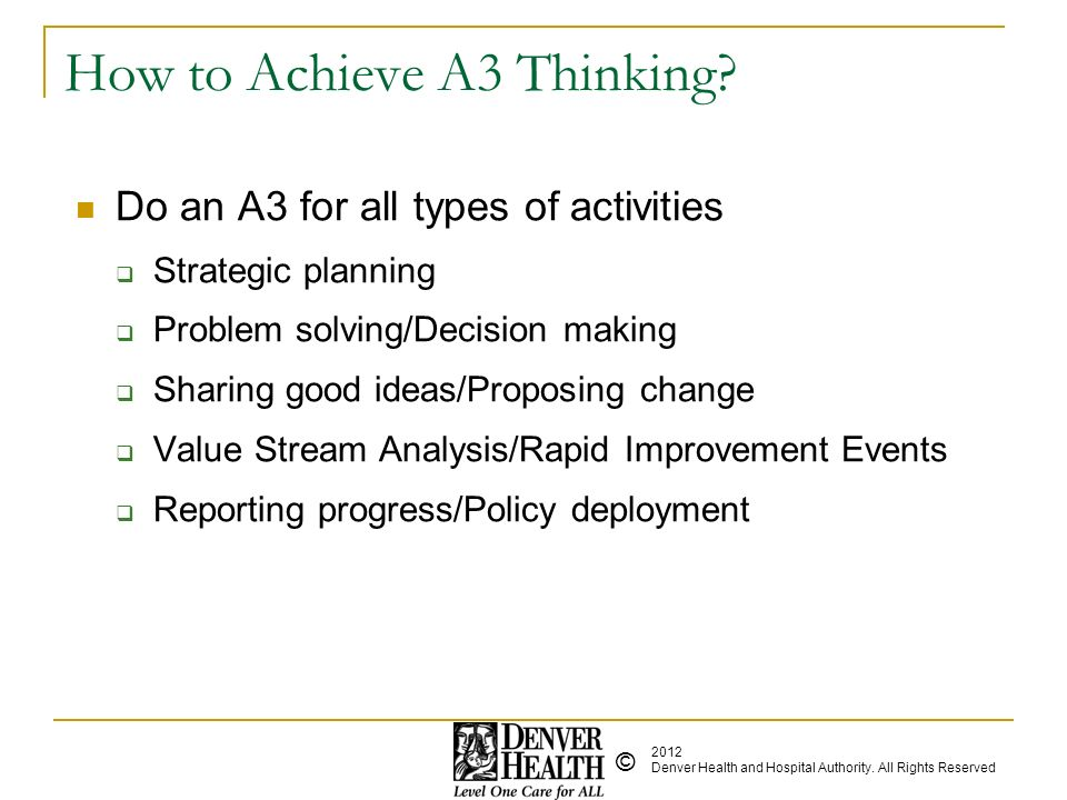 How to Achieve A3 Thinking