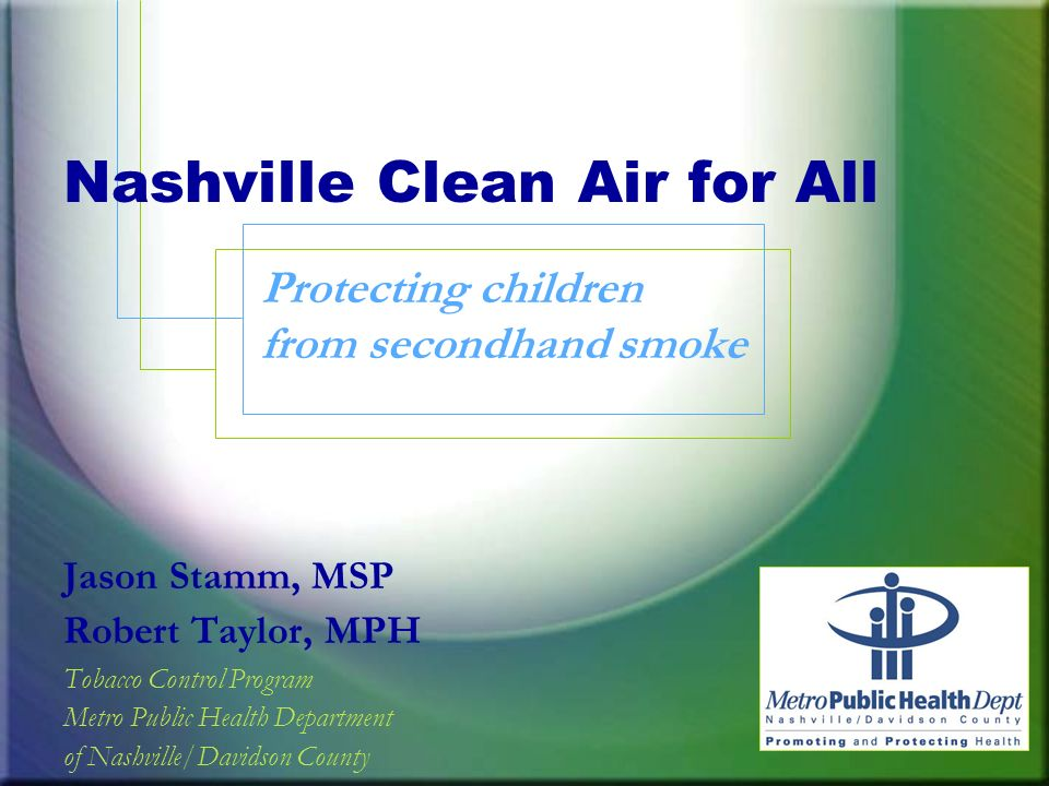 Nashville Clean Air for All Protecting children from secondhand smoke