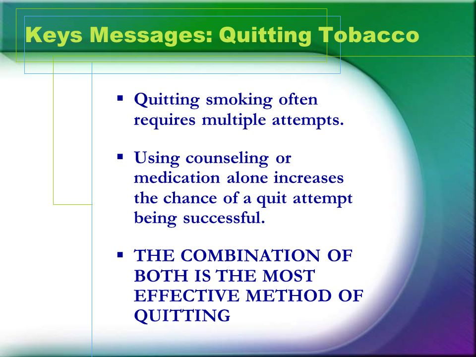 Keys Messages: Quitting Tobacco