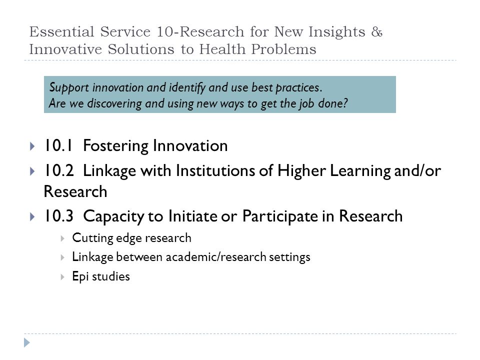 10.2 Linkage with Institutions of Higher Learning and/or Research