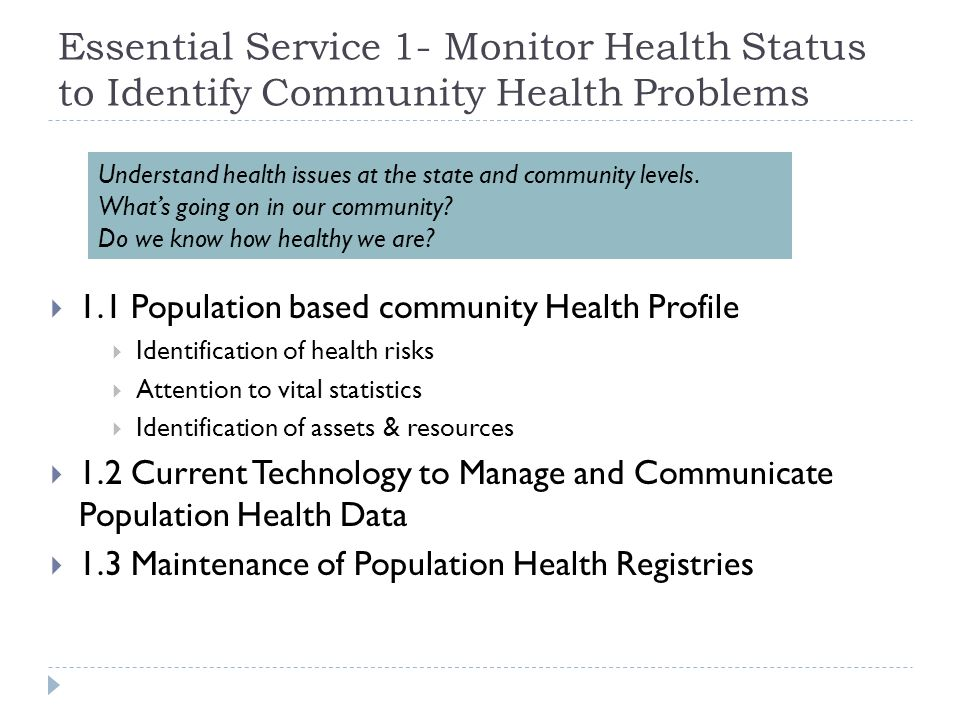 Essential Service 1- Monitor Health Status to Identify Community Health Problems