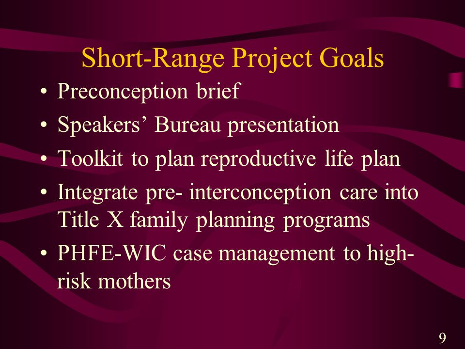 Short-Range Project Goals