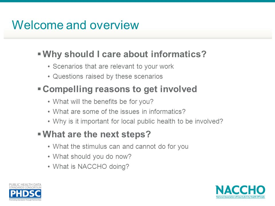 Welcome and overview Why should I care about informatics
