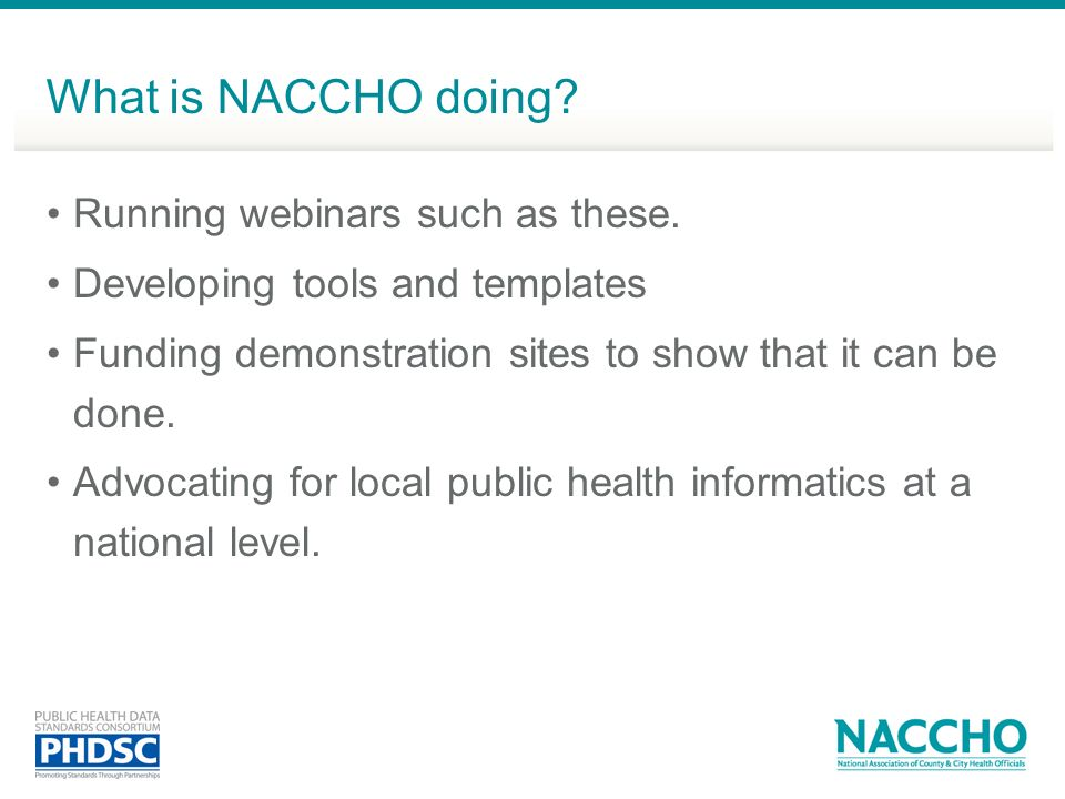 What is NACCHO doing Running webinars such as these.