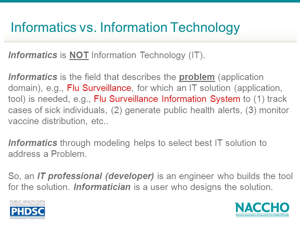 Informatics vs. Information Technology