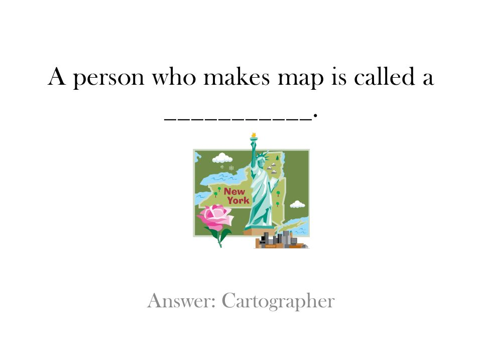 A person who makes map is called a ___________.