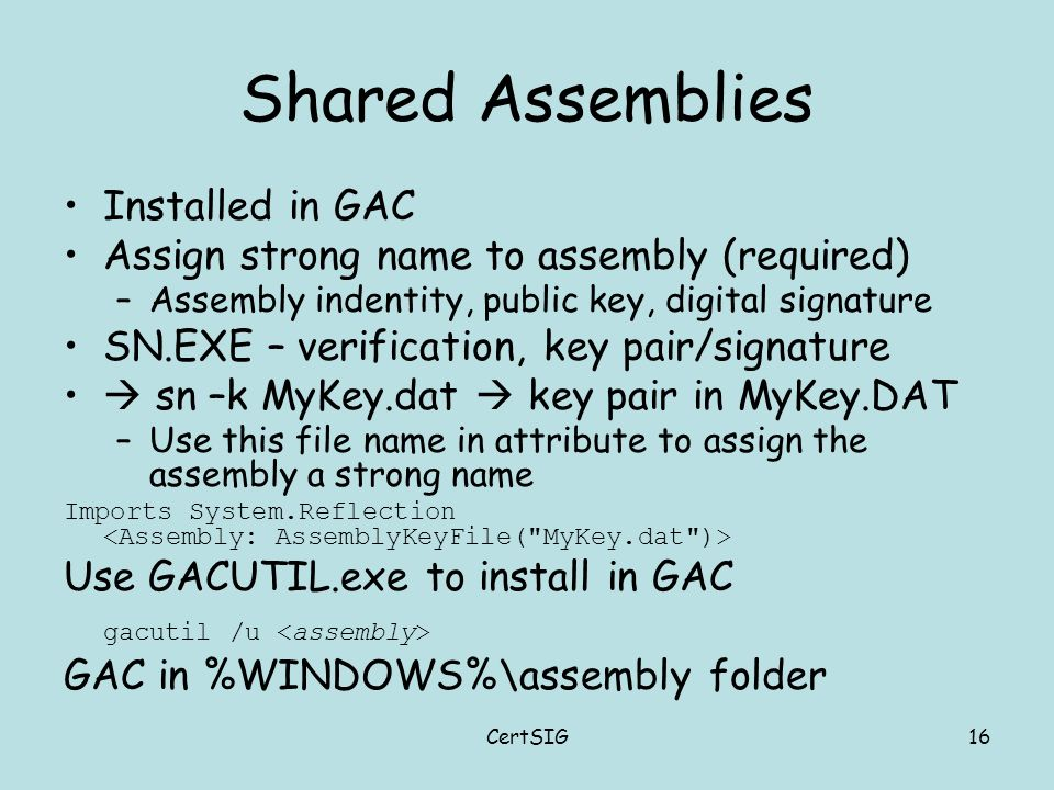 ASSEMBLIES AND THE GAC CHAPTER 1, LESSONS 4-7 & LAB  - ppt video