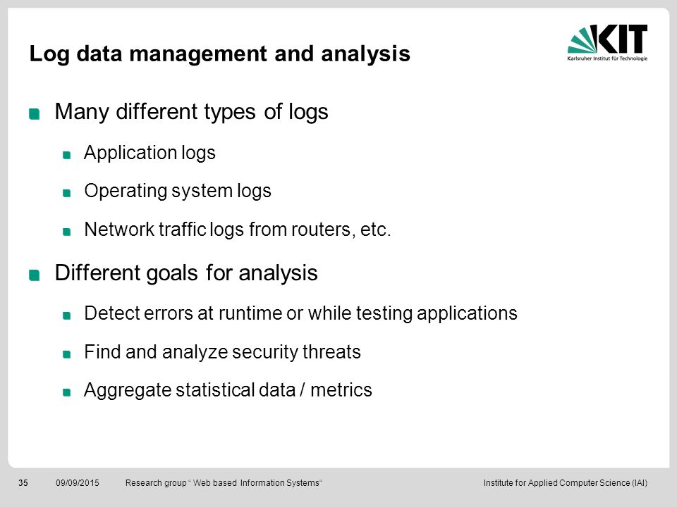 Log data management and analysis
