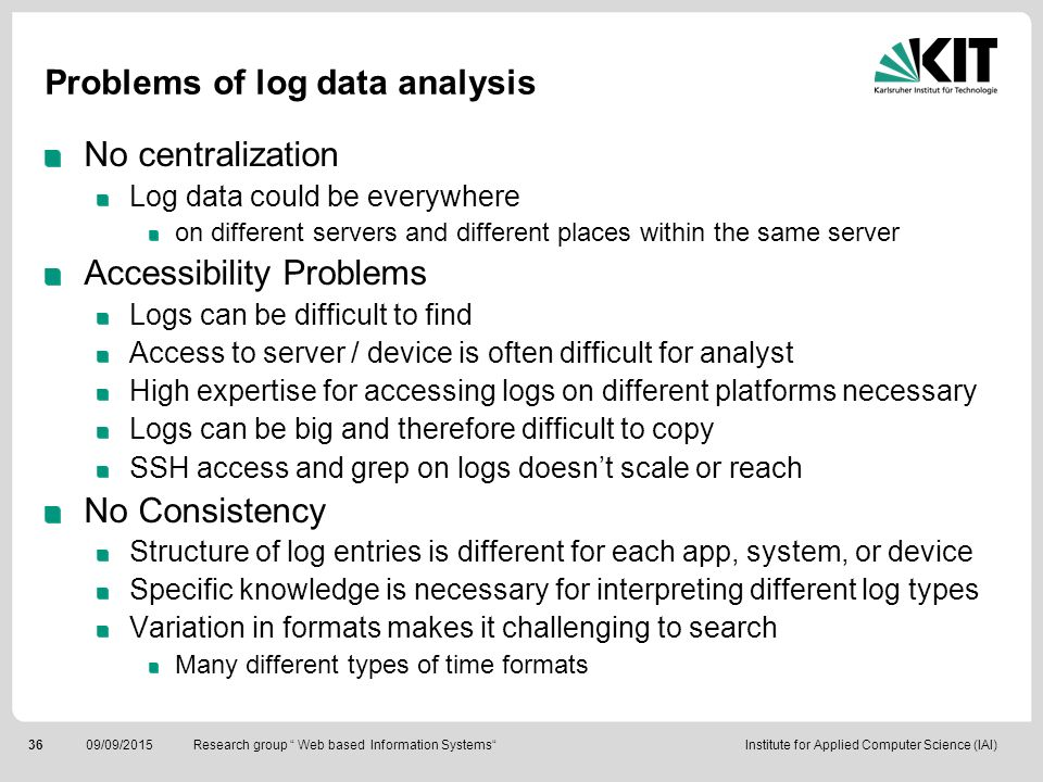 Problems of log data analysis