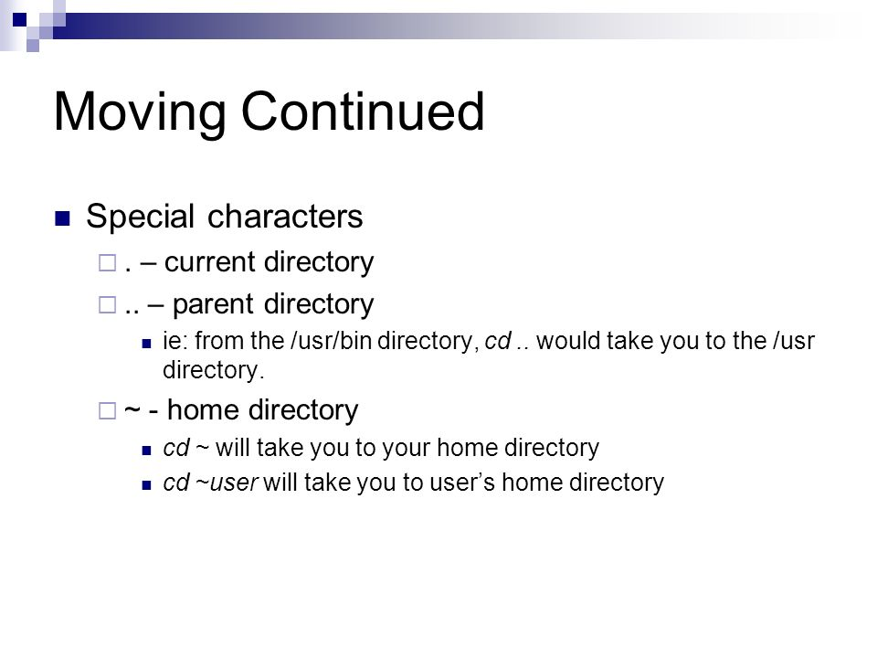 Moving Continued Special characters . – current directory
