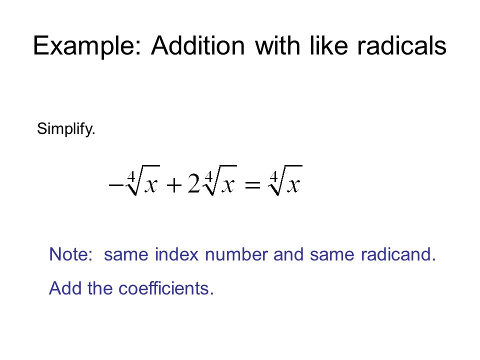 Example: Addition with like radicals