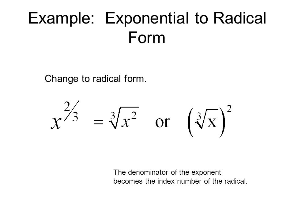Example: Exponential to Radical Form
