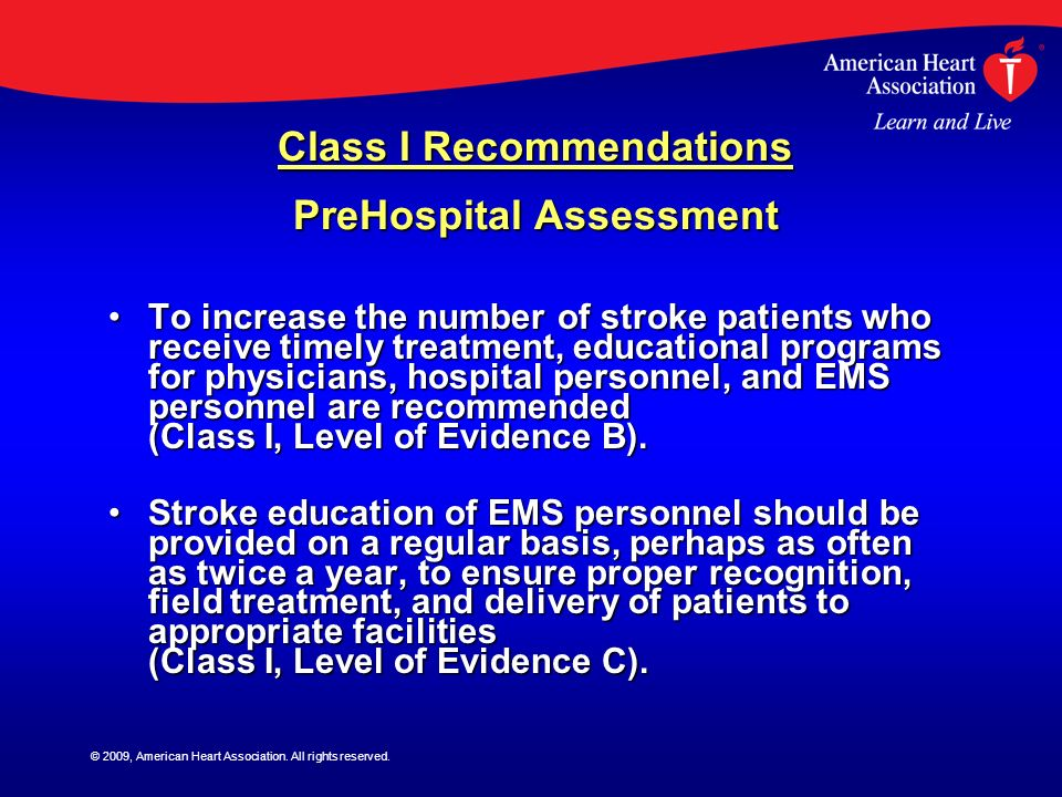 Class I Recommendations PreHospital Assessment