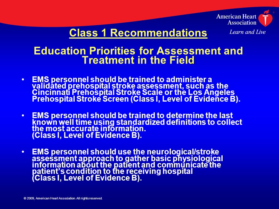 Class 1 Recommendations Education Priorities for Assessment and Treatment in the Field