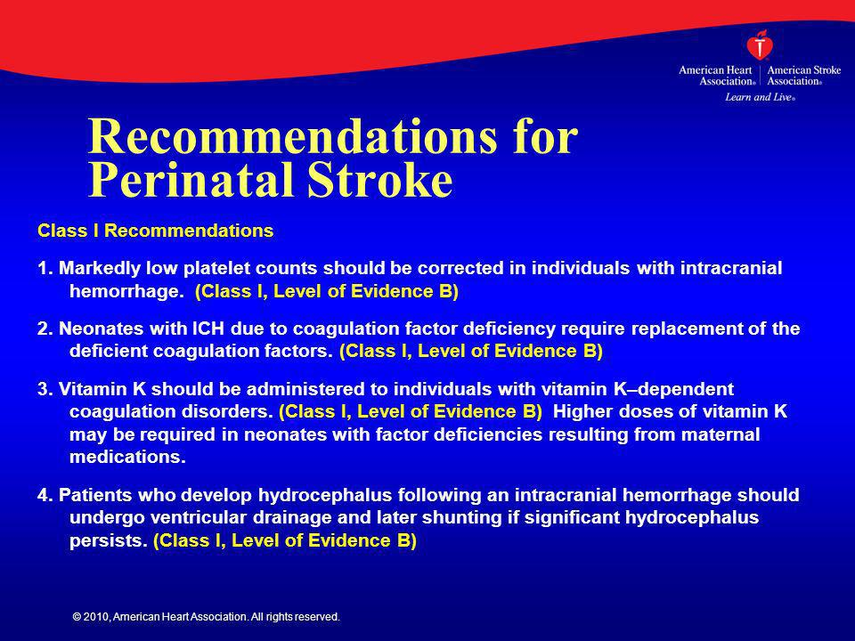 Recommendations for Perinatal Stroke