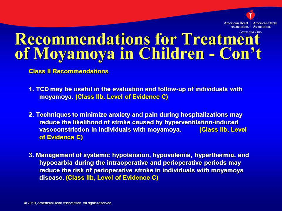 Recommendations for Treatment of Moyamoya in Children - Con't