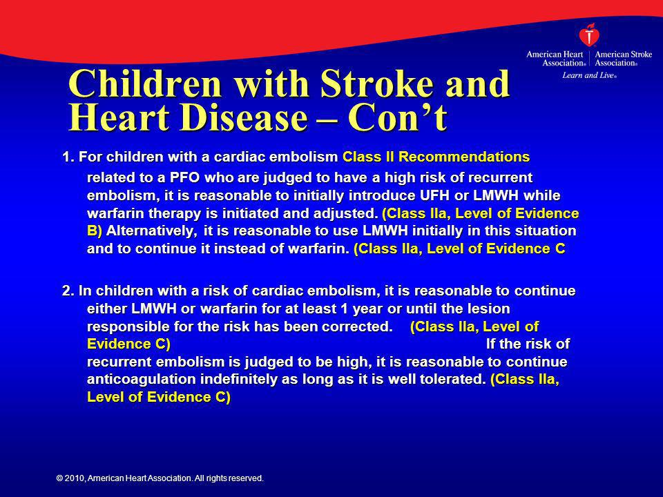 Children with Stroke and Heart Disease – Con't