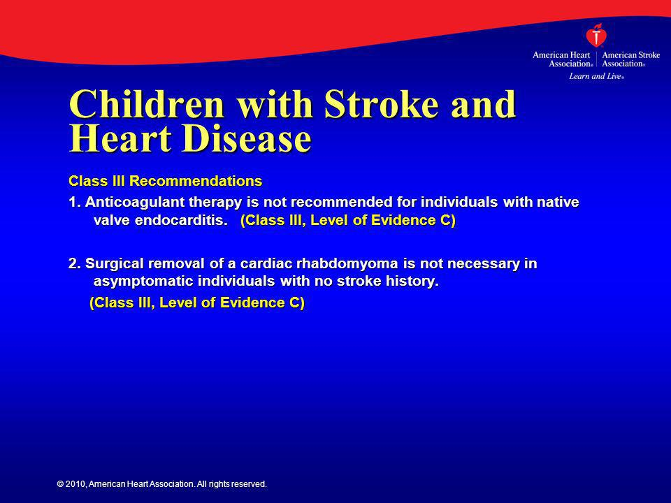 Children with Stroke and Heart Disease