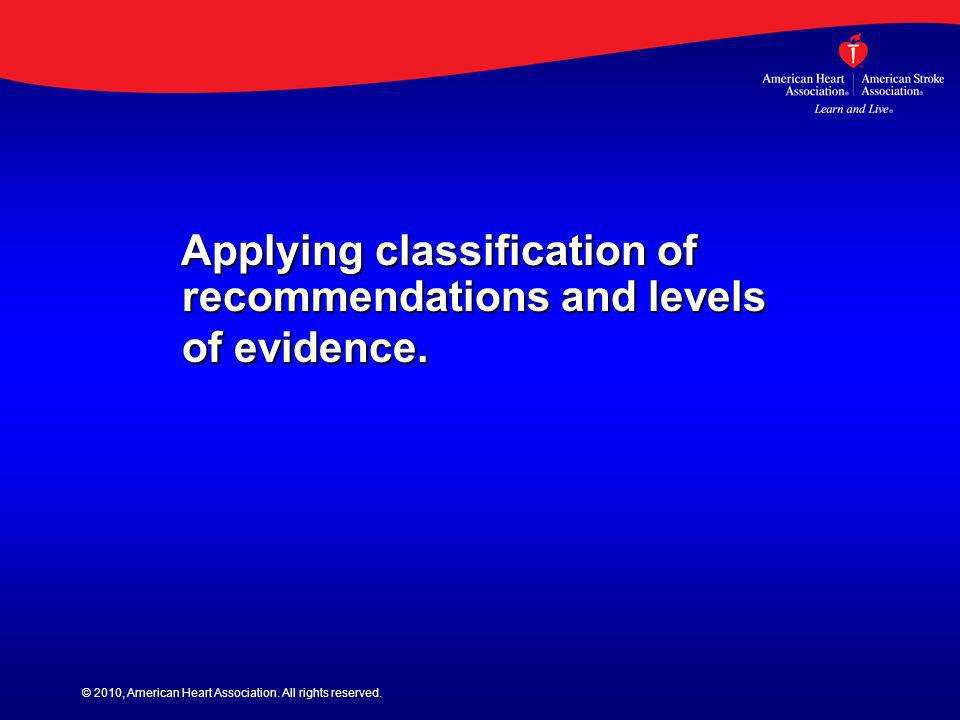Applying classification of recommendations and levels of evidence.