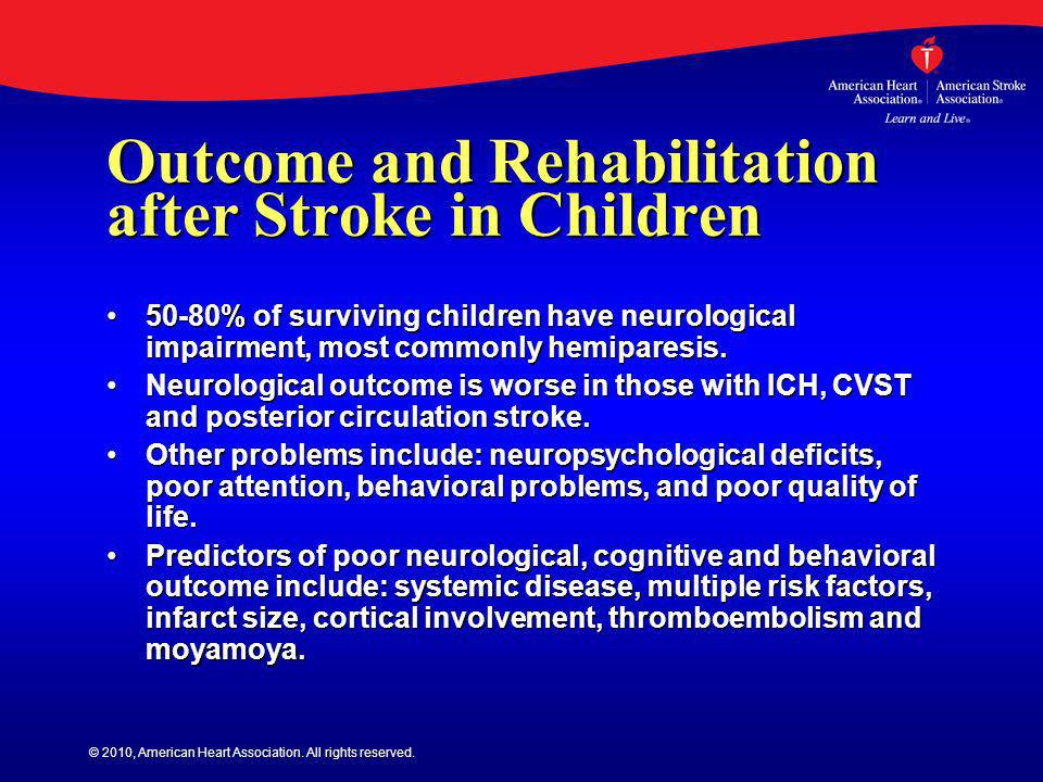 Outcome and Rehabilitation after Stroke in Children