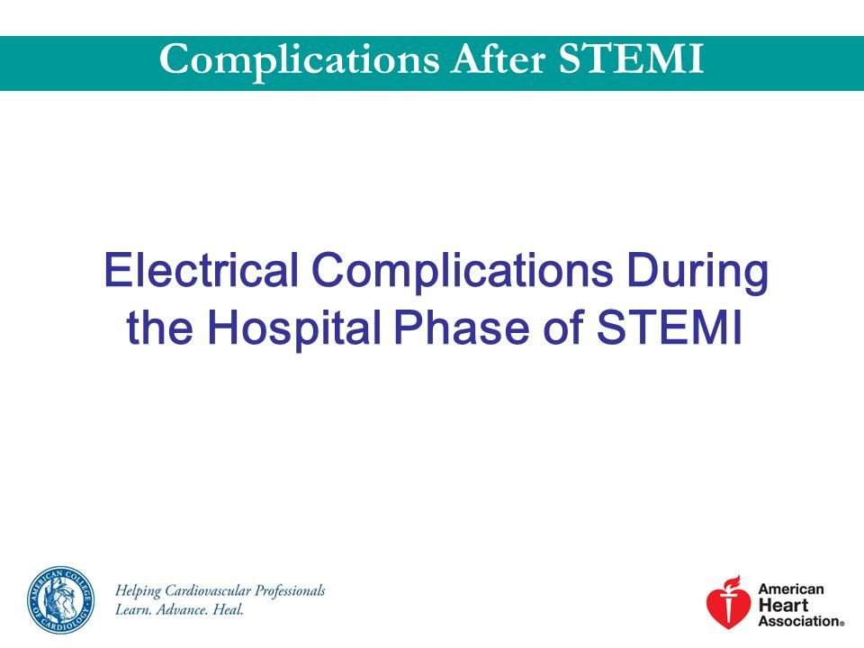 Electrical Complications During the Hospital Phase of STEMI